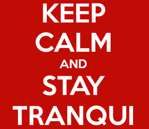 keep-calm-and-stay-tranqui